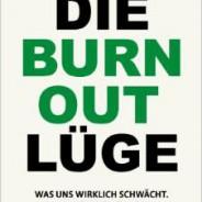 """Buchtipp """"Die Burnout Lüge"""""""